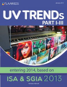 SGIA plus ISA 2013 Wide-format UV printer TRENDS, parts 1 – 3