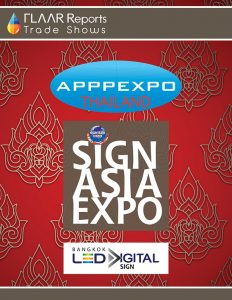 APPPEXPO Thailand 2017, SIGN ASIA EXPO 2017, BANGKOK LED DIGITAL SIGN 2017 FLAAR Reports Cover