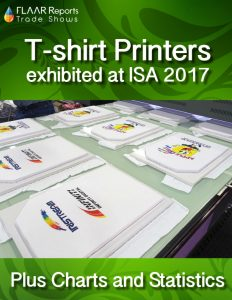 Comparative Chart and Statistics of T-shirt Printers at ISA 2017 - Front Cover