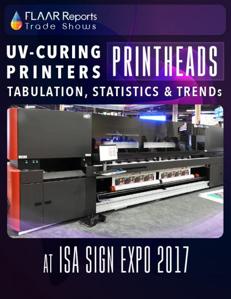 ISA 2017 UV Curing printers printhead TRENDs FLAAR Reports Cover