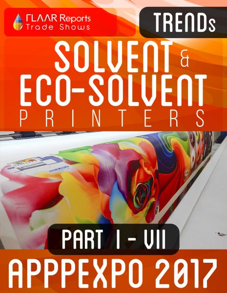 APPPEXPO 2017 Solvent & Eco-solvent printers TRENDS PART I-VII Cover