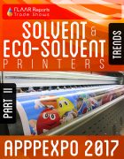 APPPEXPO 2017 Solvent & Eco-solvent printers TRENDS PART II Cover