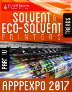 APPPEXPO 2017 Solvent & Eco-solvent printers TRENDS PART IV Cover