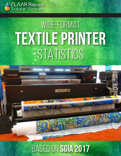 Textile printer statistics, based on SGIA 2017 - Front Cover