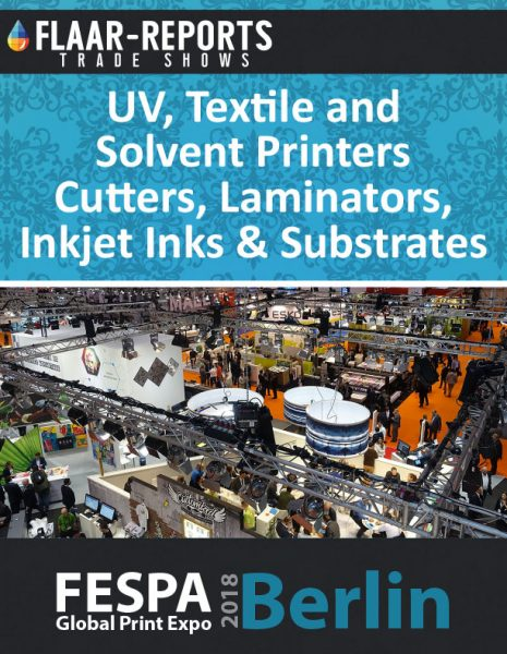 FESPA_2018_FLAAR_Reports_UV_Textile_Solvent_Inkjet_Ink_Media_Substrates_Finishing_Equipment_based_2017 - Cover Page