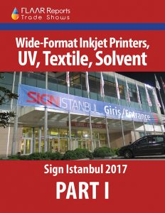 Sign-Istanbul-2017-PART-I-Wide-Format-Printers-UV-Textile-Solvent-Latex - Front Cover