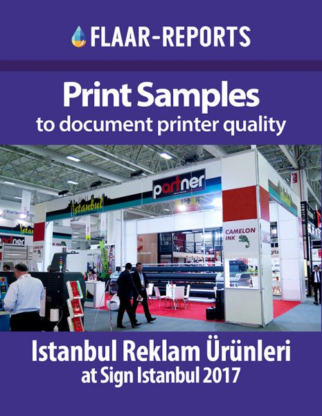 Print Samples to document print quality from Istanbul Reklam Ürünleri at Sign Istanbul 2017
