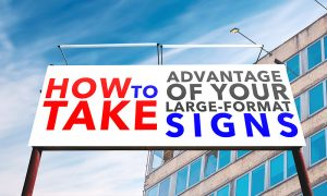 How to take advantage of your outdoor SIGNAGE