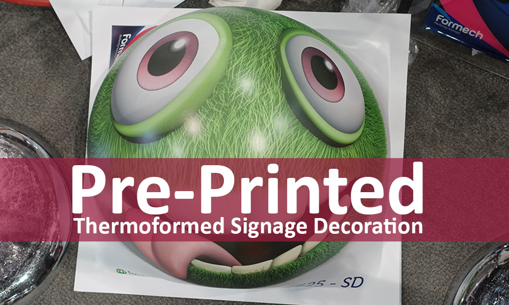 Thermoformed-samples-application-pre-printed-signage-06347