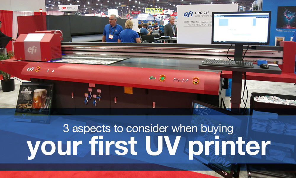 3-things-before-your-first-UV-printer