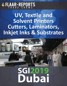 SGI-2019-Dubai-FLAAR-REPORTS-UV-Textile-Solvent-Inkjet-Ink-Media-Substrates-Finishing-Equipment-based-2018L