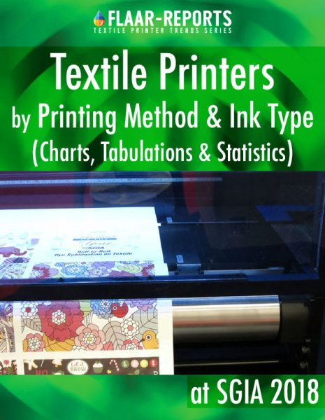 SGIA-2018-textile-printer-TRENDS-statistics-charts-printing-method-ink-type-FLAAR-Reports