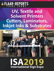 ISA_2019_FLAAR-REPORTS_UV_Textile_Solvent_Inkjet_Ink_Media_Substrates_Finishing_Equipment_based_2018