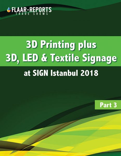 SIGN-Istanbul-2018-FLAAR-Reports-3D-printing-signage - front cover