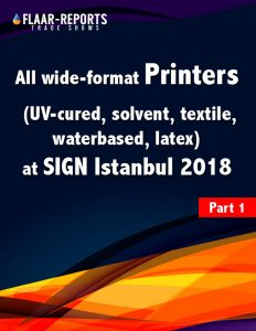 SIGN-Istanbul-2018-FLAAR-Reports-wide-format-printers - Front Cover