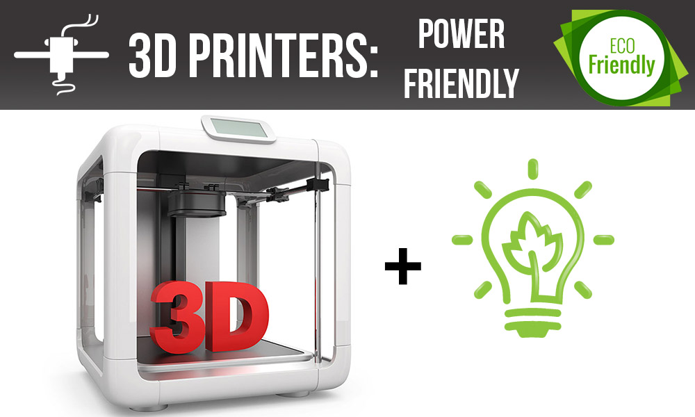 3D-Printer,-the-eco-friendly-guide-Power-friendly