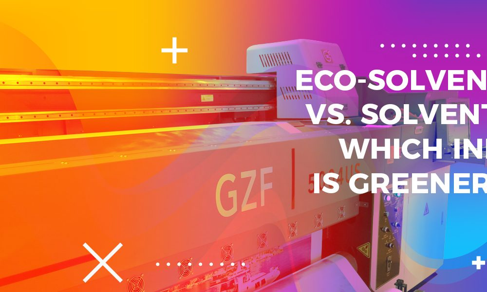 Eco-solvent-vs.-Solvent,-which-Ink-is-Greener-cover