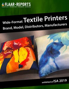 ISA-2019-wide-format-textile-printers-FLAAR-REPORTS-A-to_Z-brand-model-distributor-manufacturer