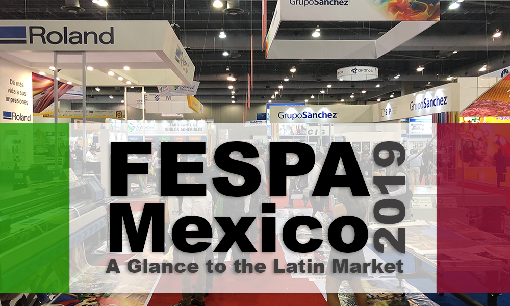 FESPA-Mexico-2018-general-view-Latin-American-Market-0702