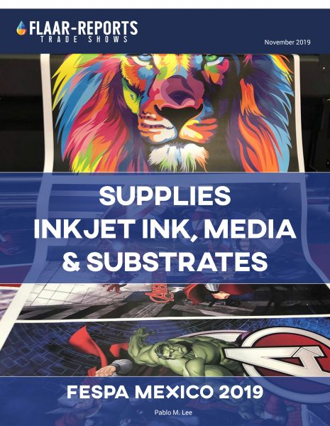 FESPA-MEXICO-2019-media-substrates-inkjey-ink-Supplies-FLAAR-REPORTS-cover