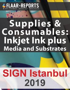 SIGN-Istanbul-2019-FLAAR-REPORTS-consumables-supplies-media-substrates-inkjet-inks-charts