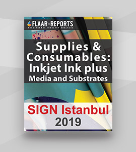 SIGN-Istanbul-2019-inks-media-substrates-FLAAR-REPORTS