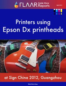 Guangzhou 2012 Epson DX5, DX6, and DX7 wide format printers