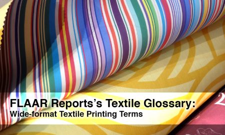 textile-glossary-FLAAR-Reports-wide-format-textile-printing-terms