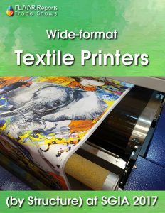 Textile Printers at SGIA 2017, brands and models by structure - Cover