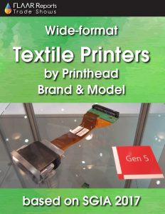 Wide-format textile printers by printhead brand and model, based on SGIA 2017