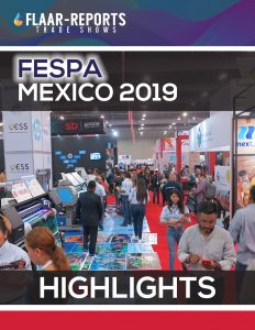 FESPA-mexico-2019-highlights-FLAAR-REPORTS-1