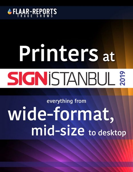 SIGN-Istanbul-2019_wide-format-printers-UV_solvent_textile_latex