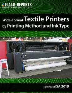 ISA-2019-textile-printers-inks-printing-method_FLAAR-REPORTS